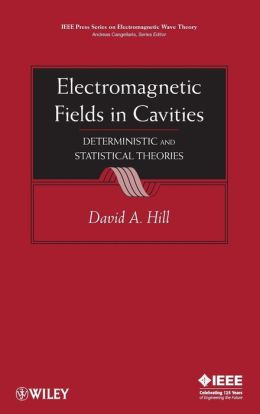 Electromagnetic Fields in Cavities: Deterministic and Statistical Theories