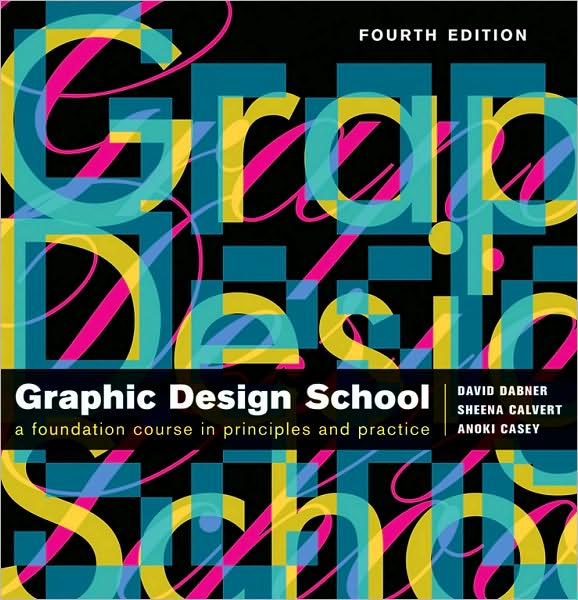 Textbook download online The New Graphic Design School: A Foundation Course in Principles and Practice DJVU English version 9780470466513