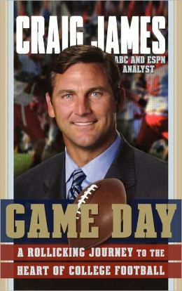 Game Day: A Rollicking Journey to the Heart of College Football