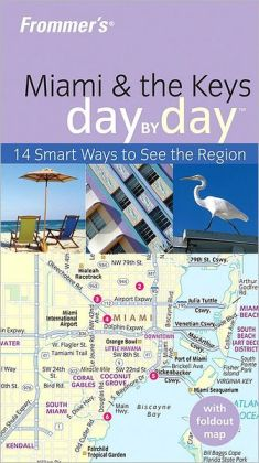 Frommer's Miami & the Keys Day by Day