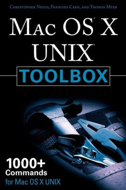 Mac OS X UNIX Toolbox: 1000+ commands for Mac OS X