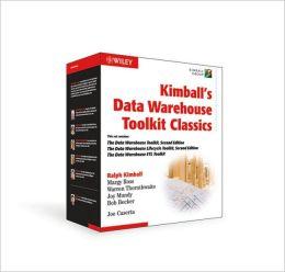 The Kimball Group Data Warehouse Box: The Data Warehouse Toolkit, 2nd Edition; The Data Warehouse Lifecycle, 2nd Edition; The Data Warehouse ETL Toolk