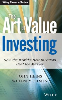The Art of Value Investing: How the World's Best Investors Beat the Market