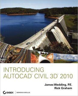 Introducing AutoCAD Civil 3D 2010