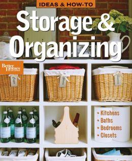 Ideas & How-To: Storage & Organizing