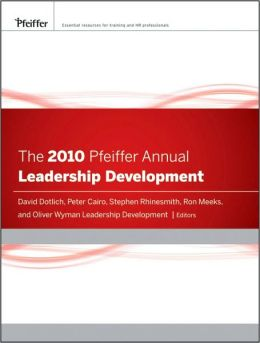 The 2010 Pfeiffer Annual: Leadership Development