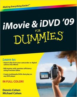 iMovie 09 & iDVD 09 For Dummies