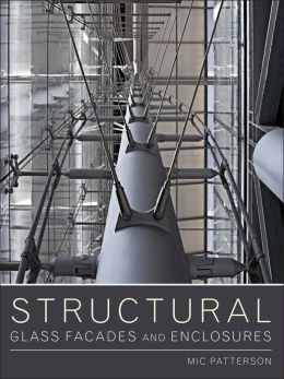 Structural Glass Facades and Enclosures