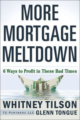 More Mortgage Meltdown: 6 Ways to Profit in These Bad Times