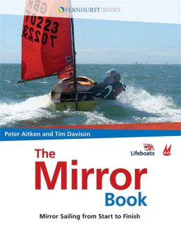 Mirror Book: Mirror Sailing from Start to Finish
