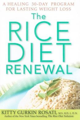 Rice Diet Renewal: A Healing 30-Day Program for Lasting Weight Loss