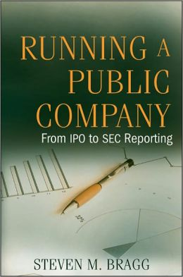 Running a Public Company: From IPO to SEC Reporting