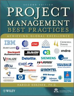 Project Management: Best Practices: Achieving Global Excellence