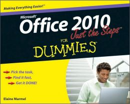 Office 2010 Just the Steps For Dummies