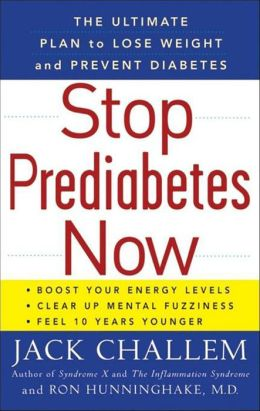 Stop Prediabetes Now: The Ultimate Plan to Lose Weight and Prevent Diabetes