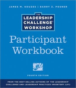 The Leadership Challenge Workshop, Participant Workbook