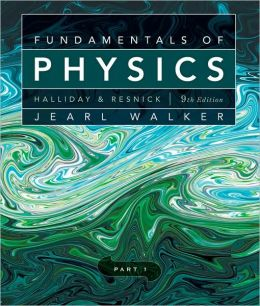 Fundamentals of Physics, Part 1