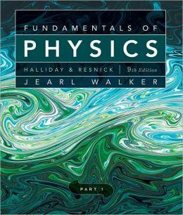 Fundamentals of Physics, Part 1