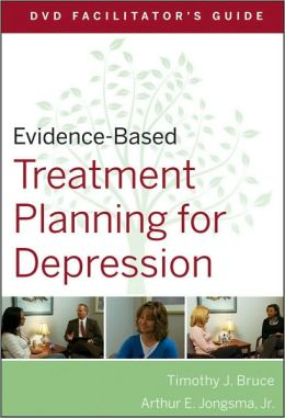 Evidence-Based Treatment Planning for Depression DVD Facilitator's Guide