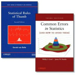 Common Errors in Statistics (and How to Avoid Them), Third Edition + Statistical Rules of Thumb, Second Edition Set