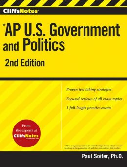 CliffsNotes AP U.S. Government and Politics 2nd Edition