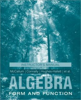 Algebra, Instructor's Manual: Form and Function