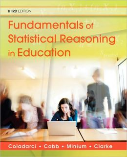 Fundamentals of Statistical Reasoning in Education