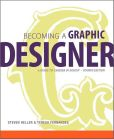 Book Cover Image. Title: Becoming a Graphic Designer:  A Guide to Careers in Design, Author: Steven Heller