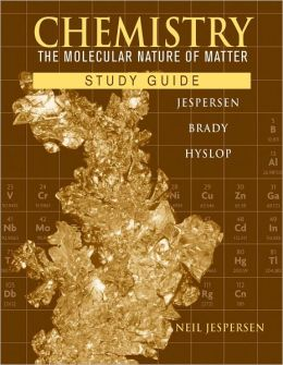 Chemistry, Study Guide: The Molecular Nature of Matter
