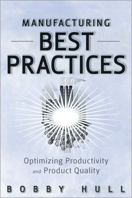 Manufacturing Best Practices