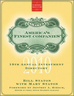 America's Finest Companies 2010: 19th Annual Investment Directory