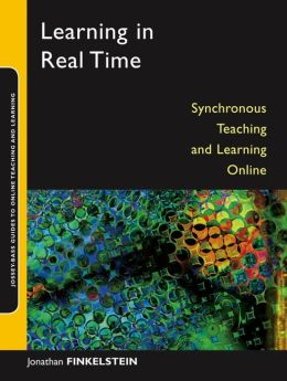 Learning in Real Time: Synchronous Teaching and Learning Online