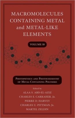 Macromolecules Containing Metal and Metal-Like Elements, Photophysics and Photochemistry of Metal-Containing Polymers