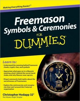 Freemason Symbols & Ceremonies For Dummies? (Not For Printing)