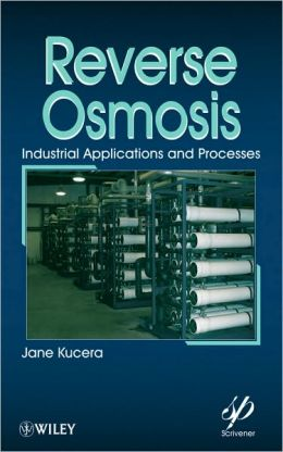 Reverse Osmosis: Design, Processes, and Applications for Engineers