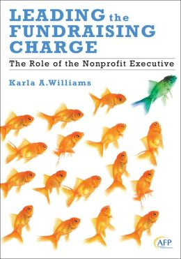 Leading the Fundraising Charge: The Role of the Nonprofit Executive