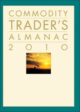 Commodity Trader's Almanac 2010