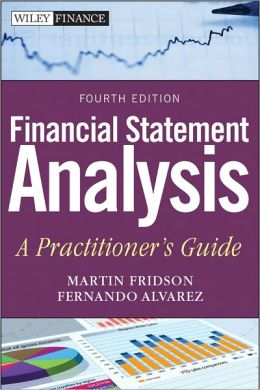Financial Statement Analysis: A Practitioner's Guide