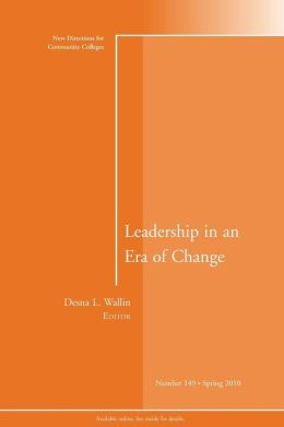 Leadership in an Era of Change