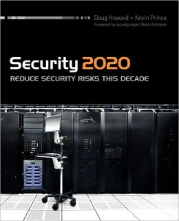 Security 2020: Reduce Security Risks This Decade