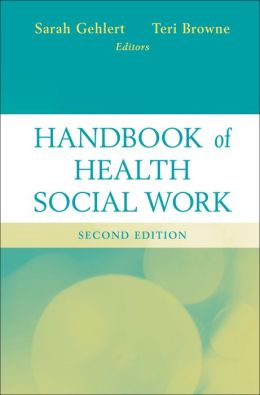 Handbook of Health Social Work