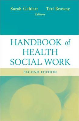 Handbook of Health Social Work
