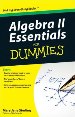 Algebra II Essentials For Dummies