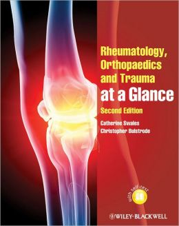 Rheumatology, Orthopaedics and Trauma at a Glance