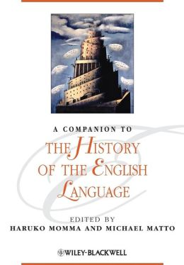 A Companion to the History of the English Language