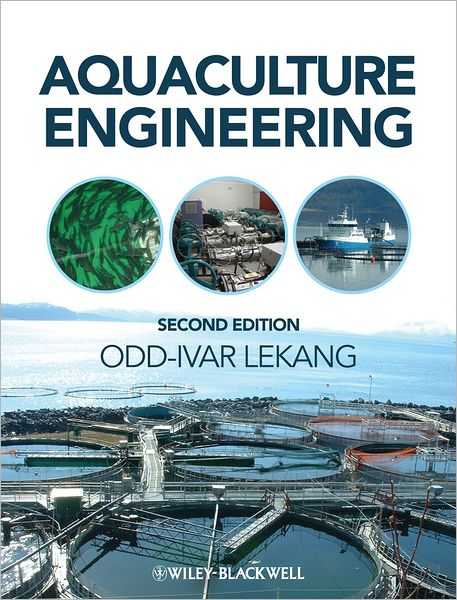 Ebooks download for free pdf Aquaculture Engineering in English by Odd-Ivar Lekang 9780470670859
