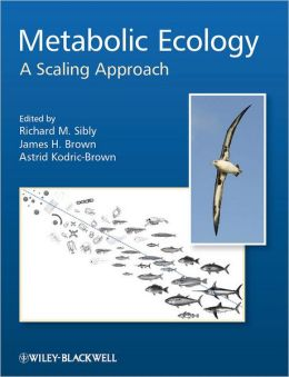 Metabolic Ecology: A Scaling Approach