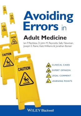 Avoiding Errors in Adult Medicine