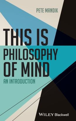 This is Philosophy of Mind