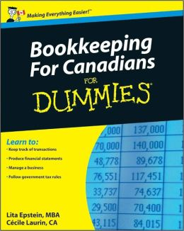 Bookkeeping For Canadians For Dummies<sup>&#174;</sup>